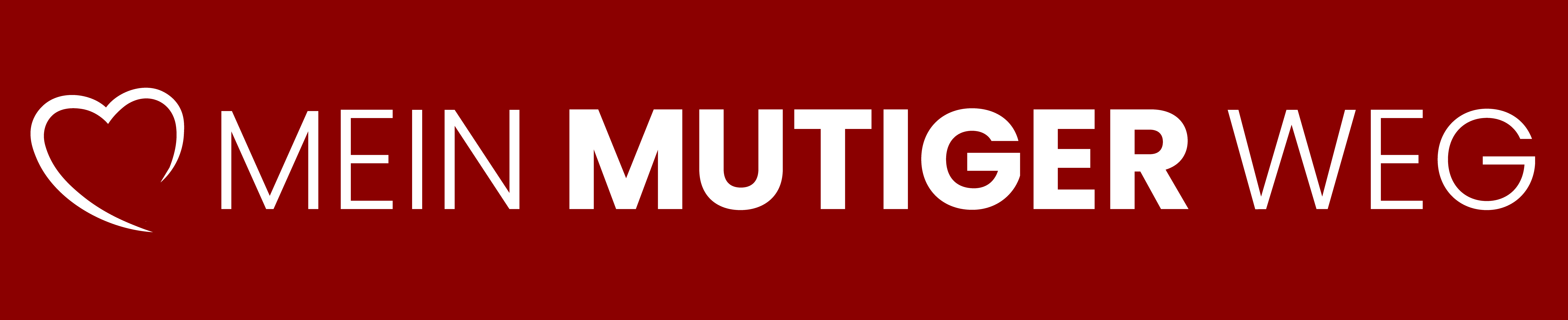 MEIN MUTIGER WEG